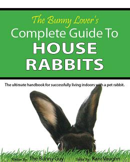 The Bunny Lover's Complete Guide To House Rabbits book cover image